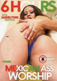 6hr Mexican Ass Worship